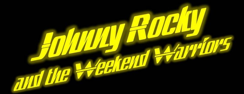 Johnny Rocky and the Weekend Warriors